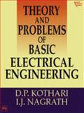 Theory and Problems of Basic Electrical Engineering, Kothari, D.P. and Nagrath, I. J., 8120312635