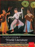 The Bedford Anthology of World Literature Bk. 4 : The Eighteenth Century, 1650-1800, Davis, Paul and Crawford, John F., 0312402635