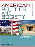 American Politics and Society, David McKay, 0470672633