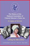 The History of the National Association of Colored Women's Clubs, Inc, Lavonne Leslie, 1479722634