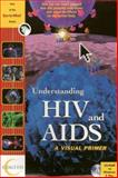 Understanding HIV and AIDS 9781888902631