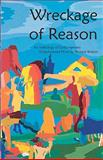 Wreckage of Reason : An Anthology of Contemporary Xxperimental Prose by Women Writers, Renek, Nava, 1933132639