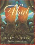 Mud, Mary Lyn Ray, 015256263X