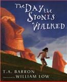 The Day the Stones Walked, T. A. Barron, 0399242635