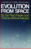 Evolution from Space, Fred Hoyle and Chandra Wickramasinghe, 0671492632