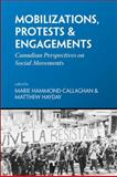 Mobilizations, Protests and Engagements : Canadian Perspectives on Social Movements, , 1552662632