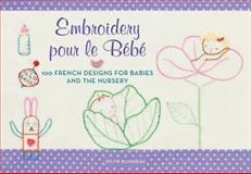 Embroidery Pour le Bebe, Sylvie Blondeau, 0062222635