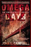 Omega Days, John L. Campbell, 042527263X