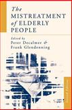 The Mistreatment of Elderly People, , 0761952632