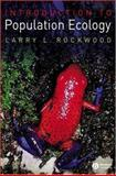 Introduction to Population Ecology, Rockwood, Larry L., 1405132639