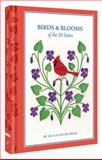 Birds and Blooms of the 50 States, Anna Branning and Mara Murphy, 1452112630