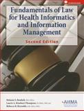 Fundamemtals of Law for Health Informatics and Information Management, Melanie S. Brodnik and Laurie A. Rinehart-Thompson, 158426263X