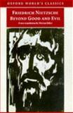 Beyond Good and Evil, Friedrich Wilhelm Nietzsche and Marion Faber, 0192832638