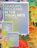 Graudate Programs in the Visual Arts : The CAA Directory, College Art Association, 0960482636
