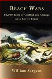 Beach Wars, William Sargent, 147528263X