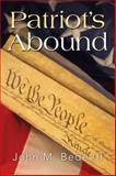 Patriot's Abound, John M. Bede, 1499042639