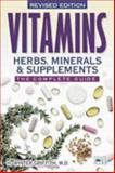 Vitamins, Herbs, Minerals, and Supplements, H. Winter Griffith, 1555612636