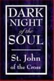 Dark Night of the Soul, St. John of the Cross Staff, 160459263X