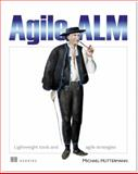 Agile ALM : Lightweight Tools and Agile Strategies, Hüttermann, Michael, 1935182633
