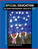 Special Education in Contemporary Society : Introduction to Exceptionality, Gargiulo, Richard M., 0495002631