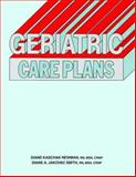 Geriatric Care Plans, Newman, Diane K. and Jakovac-Smith, Diane A., 0874342635