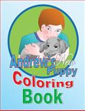 Andrew's New Puppy Coloring Book, Shirley Lise, 1497502632