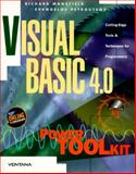 Visual Basic 4.0 Power Toolkit : Cutting-Edge Tools and Techniques for Programmers, Mansfield, Richard and Petroutsos, Evangelos, 1566042631
