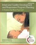 Infant and Toddler Development and Responsive Program Planning 9780137152636