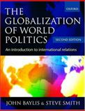 The Globalization of World Politics : An Introduction to International Relations, , 0198782632