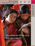 EFA Global Monitoring Report : Education for All by 2015: Will We Make It?, United Nations Educational  Scientific and Cultural Organization (UNESCO), 019953263X