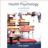 Health Psychology, Ogden, Jane, 0335222633