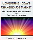 Conquering Today's Changing Job Market 9780972652636