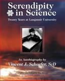 Serendipity in Science, Vincent Schaefer, 0985692634