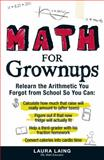 Math for Grownups, Laura Laing, 1440512639