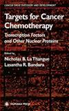 Targets for Cancer Chemotherapy 9781617372636