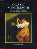Orazio Gentileschi and the Poetic Tradition in Caravaggesque Painting, Bissell, R. Ward, 0271002638