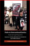Paths to International Justice : Social and Cultural Perspectives, , 052188263X