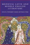 Medieval Latin and Middle English Literature : Essays in Honour of Jill Mann, , 1843842637