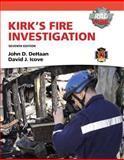 Kirk's Fire Investigation, DeHaan, John D. and Icove, David J., 0135082633