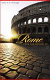 Rome from the Ground Up, James H. S. McGregor, 0674022637