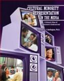 Cultural Minority Representation in the Media 9780757592638