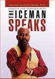 The Iceman Speaks, Cheyenne Valentino Yakima, 1453532633