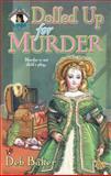 Dolled up for Murder, Deb Baker, 0425212637