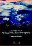 An Introduction to Atmospheric Thermodynamics, Tsonis, Anastasios A., 0521792630