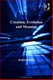 Creation Evolution and Meaning, Attfield, Robin, 0754682633