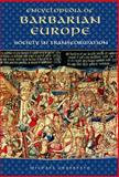 Encyclopedia of Barbarian Europe, Michael Frassetto, 1576072630