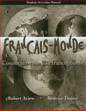 Français-Monde : Connectez-Vous À la Francophonie, Ariew, Robert and Dupuy, Béatrice, 0135032644