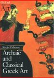 Archaic and Classical Greek Art, Robin Osborne, 0192842641