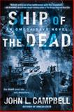 Ship of the Dead, John L. Campbell, 0425272648