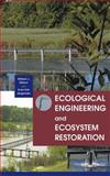 Ecological Engineering and Ecosystem Restoration 9780471332640